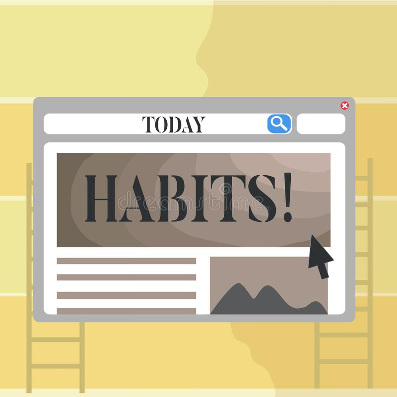 Nota da escrita que mostra hábitos Foto do negócio que apresenta o comportamento usual regular das maneiras da rotina da tendênci ilustração stock