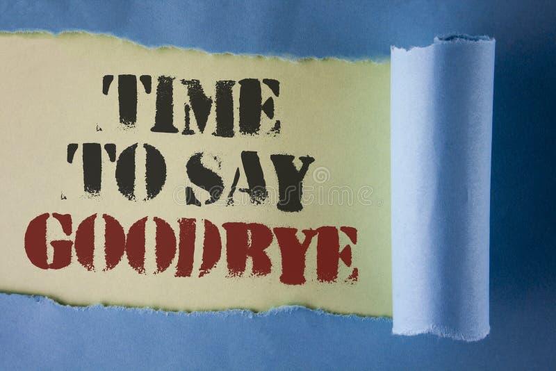 Nota da escrita que mostra a hora de dizer adeus O momento apresentando da separação da foto do negócio que deixa o adeus da diss fotografia de stock