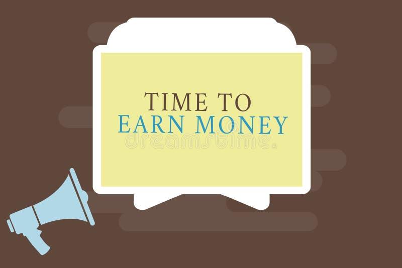 Nota da escrita que mostra a hora de ganhar o dinheiro Apresentar da foto do negócio obtém pago para o trabalho feito investe no  ilustração royalty free