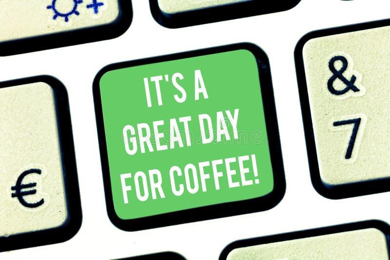 A nota da escrita que mostra lhe S é um grande dia para o café A foto do negócio que apresenta o bom momento para compartilhar e  fotografia de stock