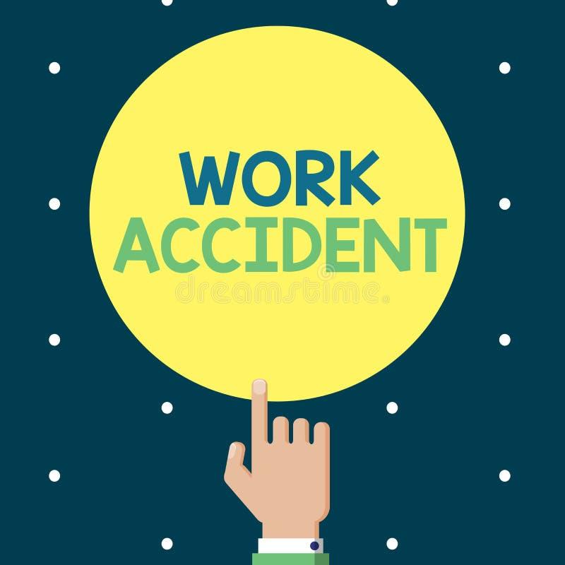 Nota da escrita que mostra o acidente de trabalho Ferimento apresentando do erro da foto do negócio aconteceu no lugar do trabalh ilustração stock