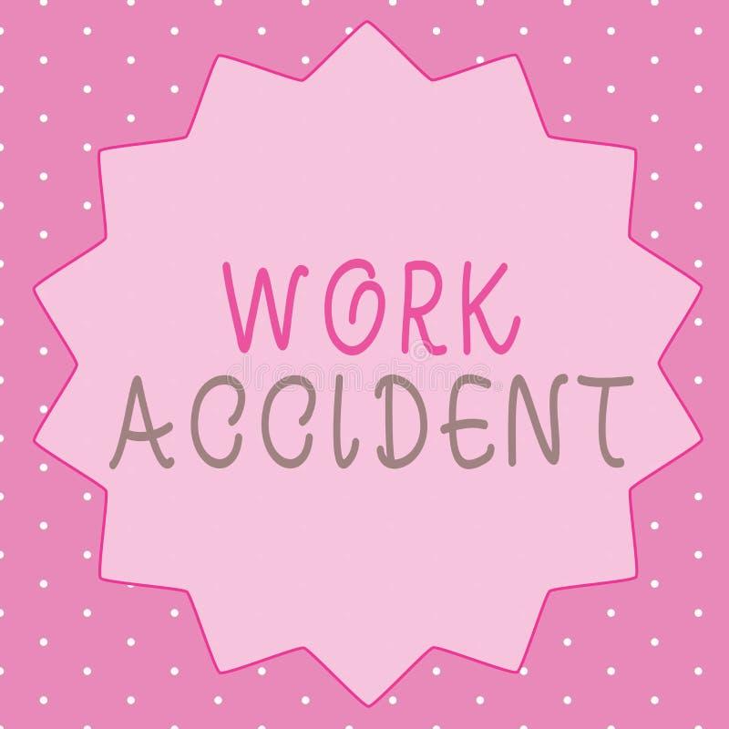 Nota da escrita que mostra o acidente de trabalho Ferimento apresentando do erro da foto do negócio aconteceu no lugar do trabalh ilustração do vetor