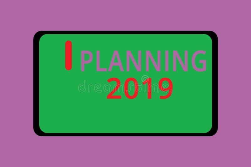 Nota da escrita que mostra o planeamento 2019 Apresentar da foto do negócio começa com a extremidade na mente que posiciona objet ilustração do vetor
