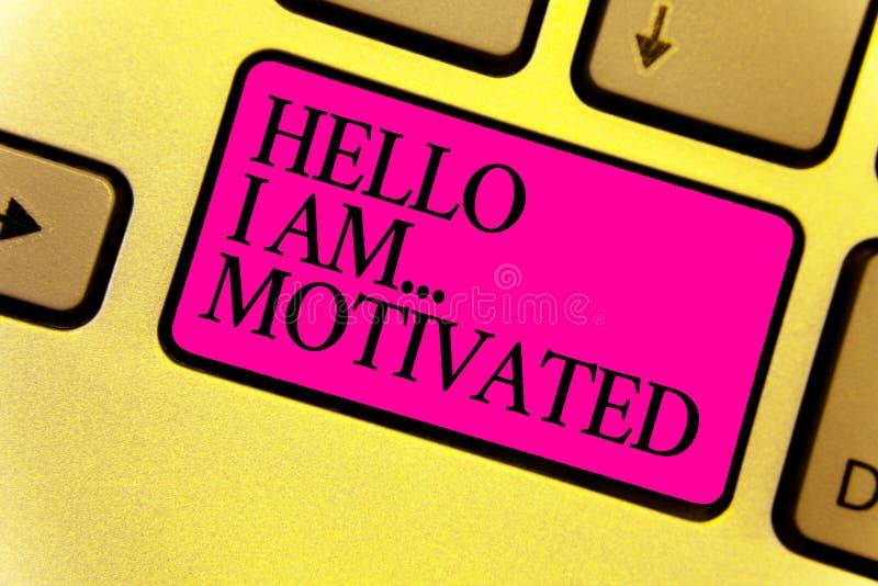 Nota da escrita que mostra a olá! eu sou motivated Som interno apresentando do haivng da foto do negócio para fazer mais no pino  imagens de stock