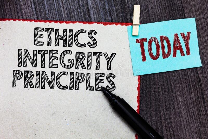 Nota da escrita que mostra princípios da integridade das éticas Qualidade apresentando da foto do negócio de ser honesto e de ter fotografia de stock