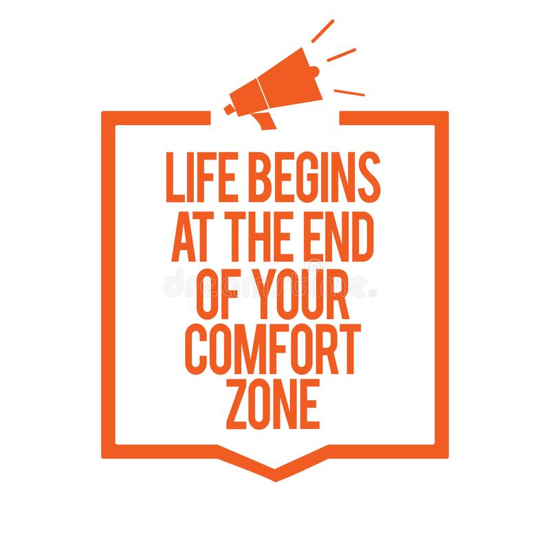 A nota da escrita que mostra a vida começa no fim de sua zona de conforto Apresentar da foto do negócio faz mudanças evoluir cres ilustração do vetor