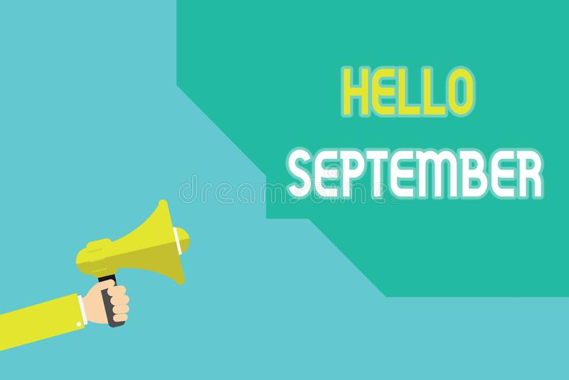 Nota de la escritura que muestra el hola septiembre Foto del negocio que muestra con impaciencia el deseo de una cálida bienvenid stock de ilustración