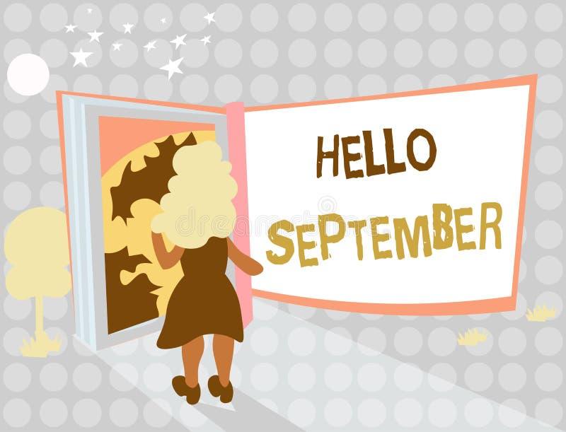 Nota de la escritura que muestra el hola septiembre Foto del negocio que muestra con impaciencia el deseo de una cálida bienvenid libre illustration