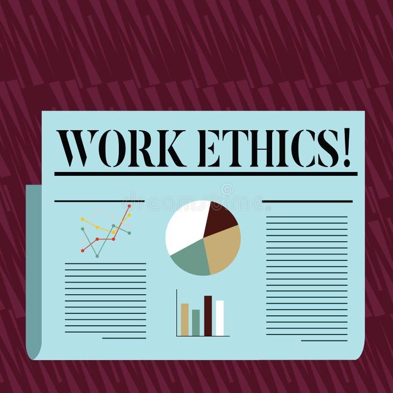 Nota de la escritura que muestra los éticas de trabajo Principio de exhibición de la foto del negocio que trabaja difícilmente di stock de ilustración