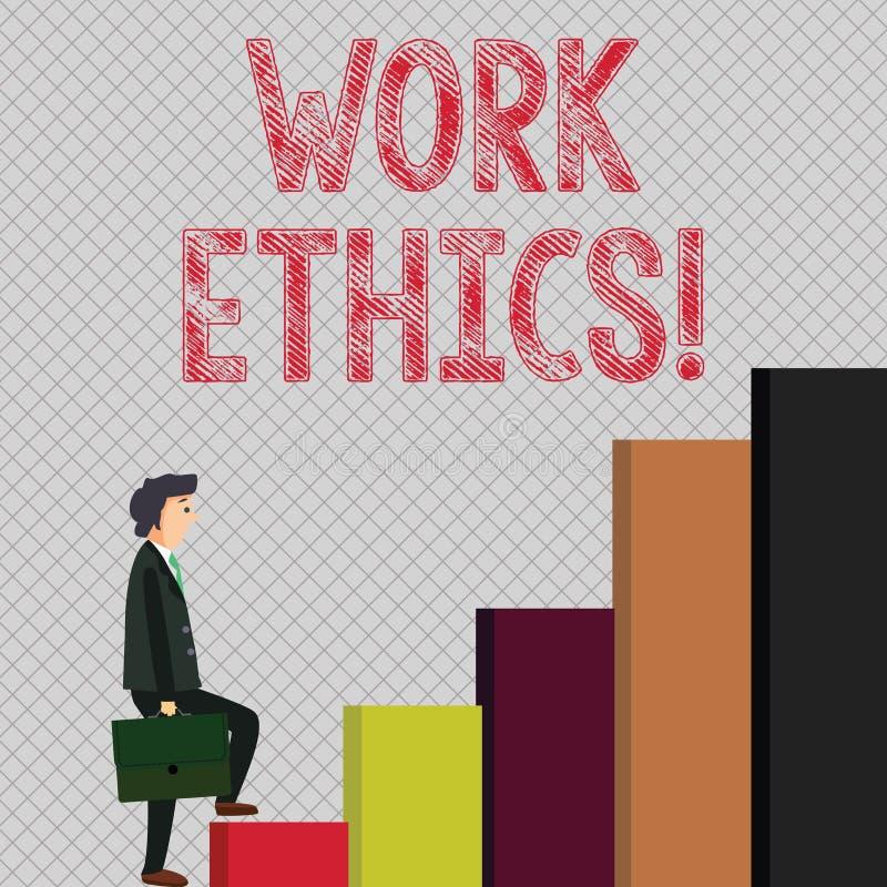 Nota de la escritura que muestra los éticas de trabajo Principio de exhibición de la foto del negocio que trabaja difícilmente di libre illustration