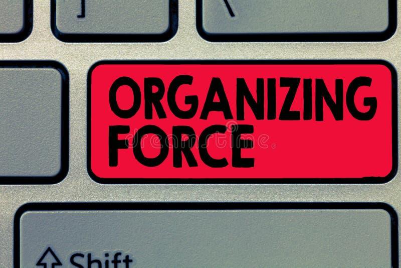Nota di scrittura che mostra forza d'organizzazione Foto di affari che montra essendo gruppo potente unito per fare determinate a immagine stock libera da diritti