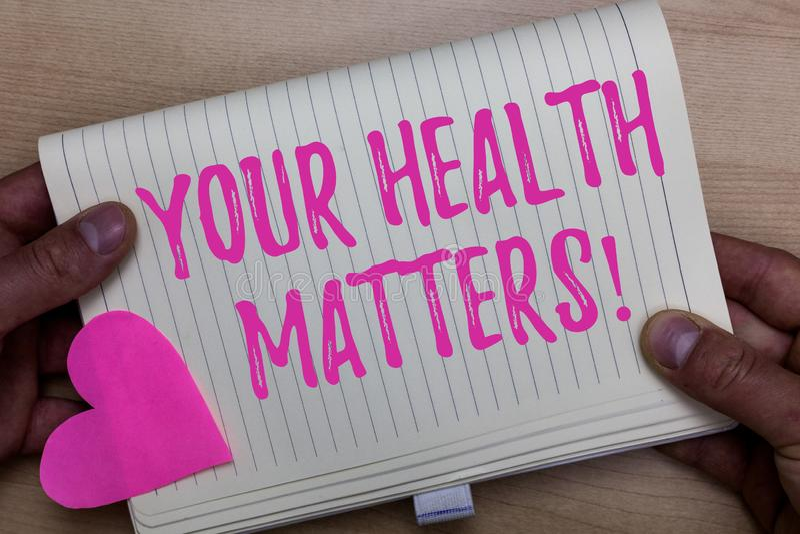Nota di scrittura che mostra i vostri argomenti di salute La foto di affari che montra il benessere fisico è misura di soggiorno  fotografia stock libera da diritti