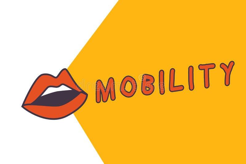 Nota di scrittura che mostra mobilità Foto di affari che montra capacità di muoversi o essere adattabilità facilmente liberamente illustrazione vettoriale