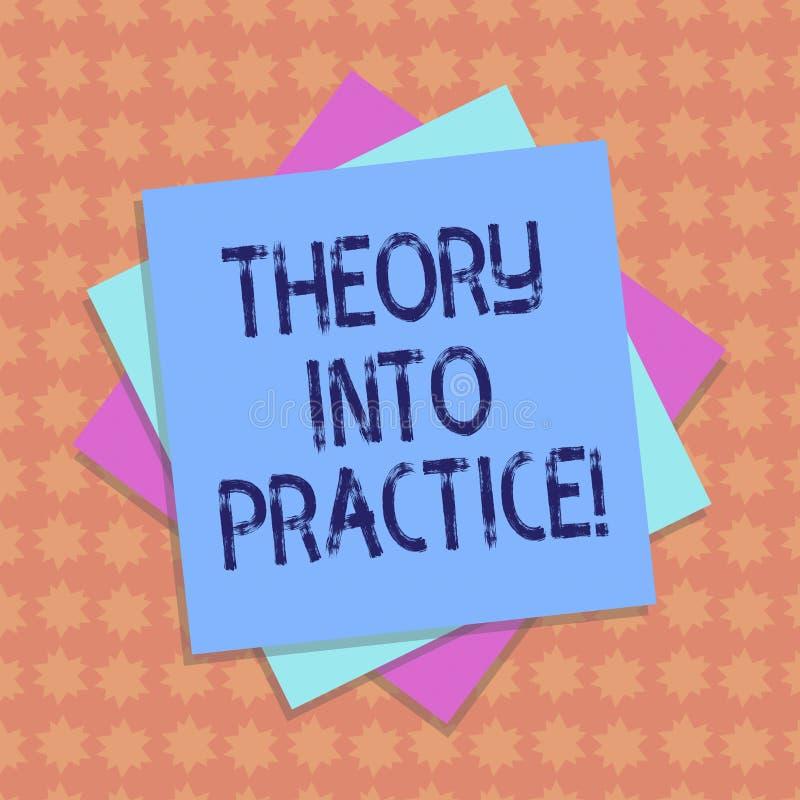 Nota di scrittura che mostra teoria in pratica La foto di affari che montra le mani sull'apprendimento applica la conoscenza in r illustrazione di stock