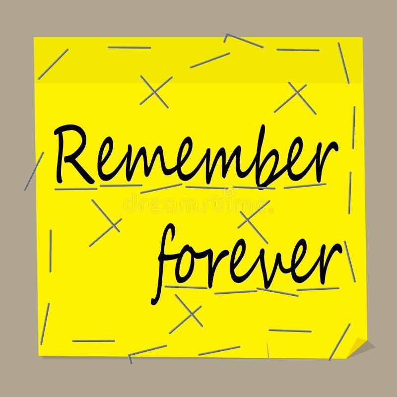 Nota para la memoria en la hoja amarilla Recuerde para siempre stock de ilustración