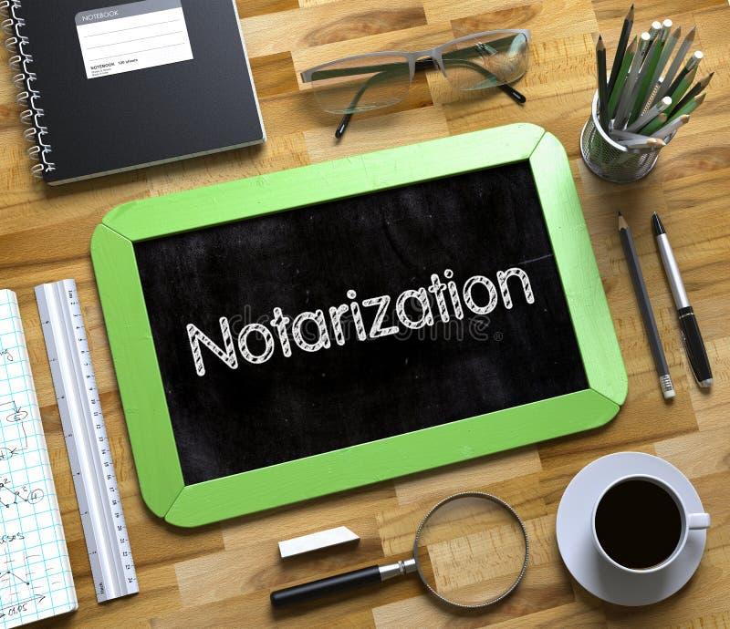 Notarization pojęcie na Małym Chalkboard 3d zdjęcia stock