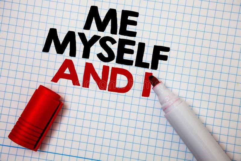 Note d'écriture me montrant moi-même et I La photo d'affaires présentant la responsabilité de prise auto-indépendante égoïste des illustration stock