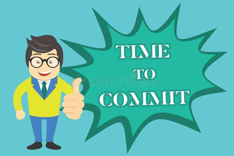Note d'écriture montrant l'heure de commettre Engagement ou obligation de présentation de photo d'affaires qui limitent la libert illustration stock