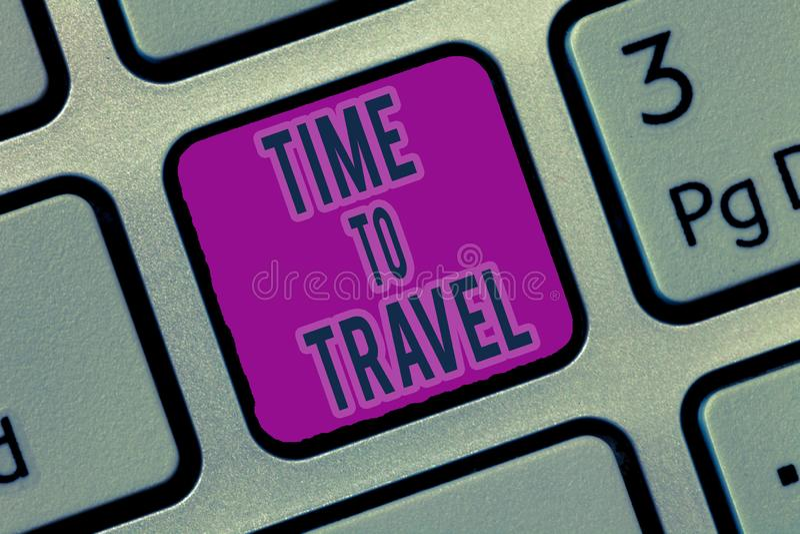 Note d'écriture montrant l'heure de voyager Déplacement de présentation de photo d'affaires ou aller d'un endroit à l'autre des v photos stock