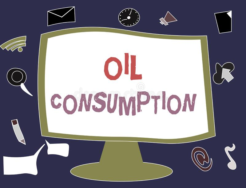 Note d'écriture montrant la consommation pétrolière La photo d'affaires présentant cette entrée est toute l'huile consommée dans  illustration de vecteur