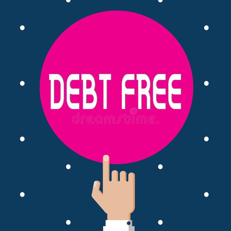 Note d'écriture montrant la DETTE GRATUITE Photo d'affaires présentant la liberté financière ne devant pas à tout argent des affa illustration de vecteur