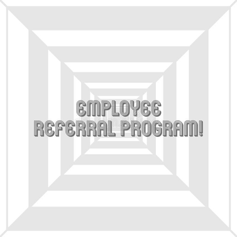 Note d'écriture montrant le programme de référence des employés Photo d'affaires présentant la méthode interne de recrutement uti illustration stock