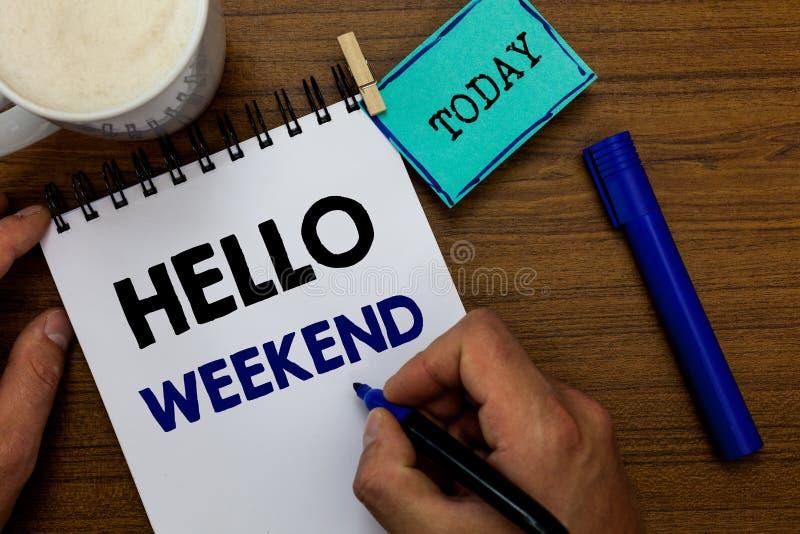 Note d'écriture montrant le week-end de bonjour Invitation de présentation de relaxation de positivité de vendredi d'aventure de  photographie stock