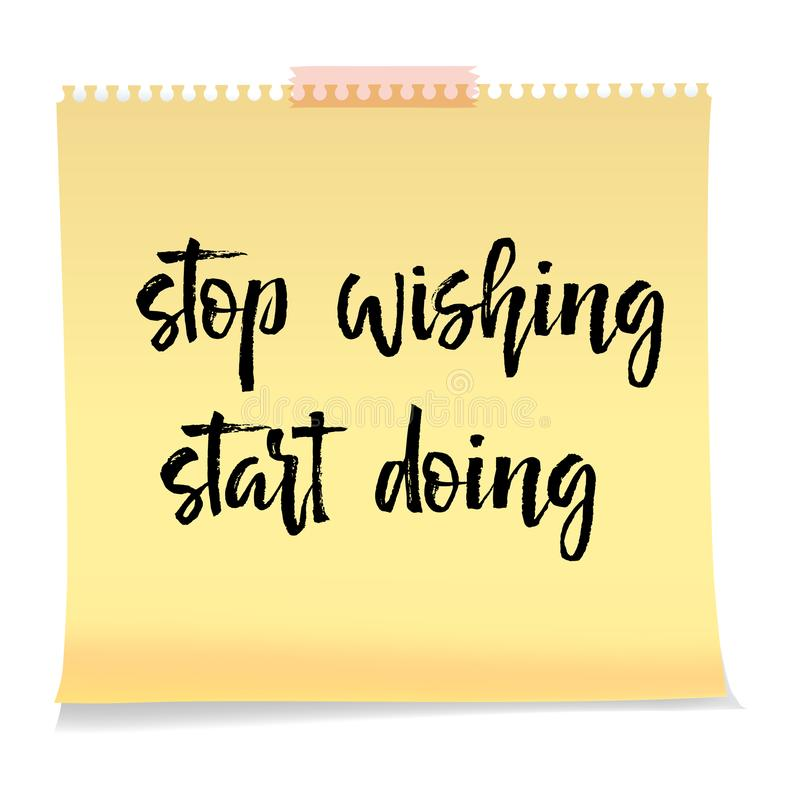 Note paper with motivation text stop wishing start doing vector illustration