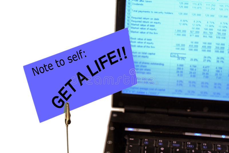 Download Note To Self:  Get A Life!! Stock Photo - Image: 5735150