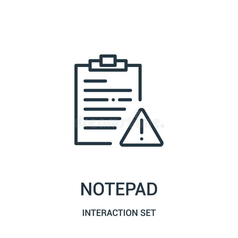 notepadsymbolsvektor från växelverkanuppsättningsamling Tunn linje illustration för vektor för notepadöversiktssymbol vektor illustrationer