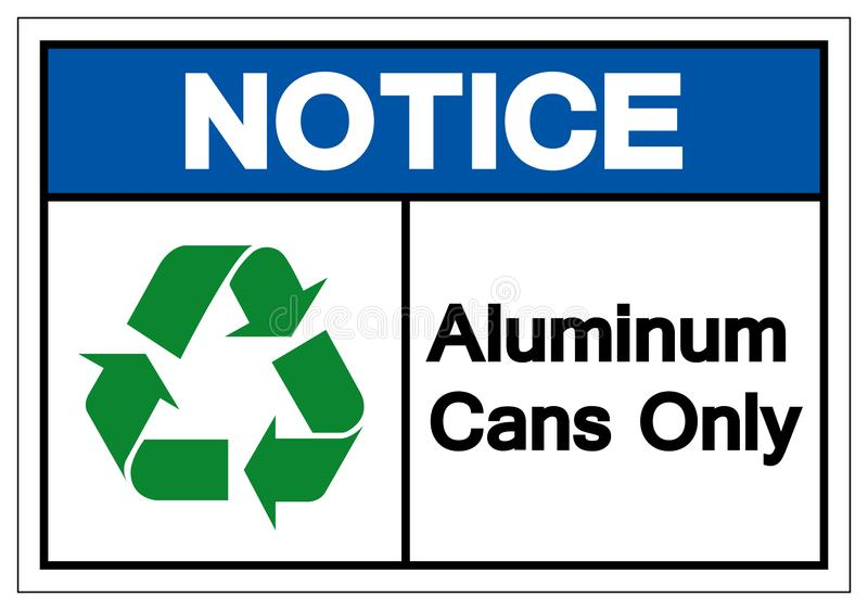 Notice Aluminum Cans Only Symbol Sign, Vector Illustration, Isolated On White Background Label .EPS10 vector illustration