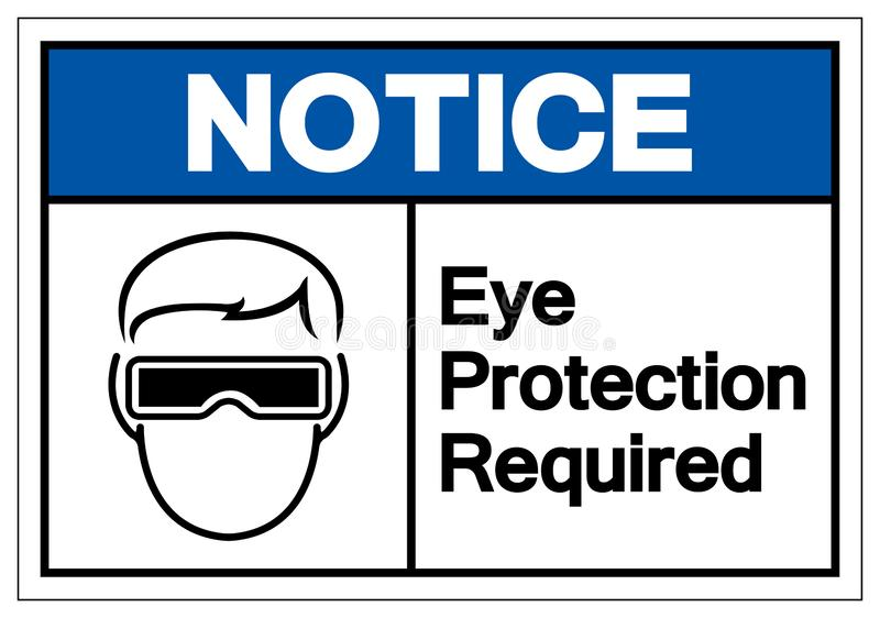 Notice Eye Protection Required Symbol Sign ,Vector Illustration, Isolate On White Background Label. EPS10 royalty free illustration
