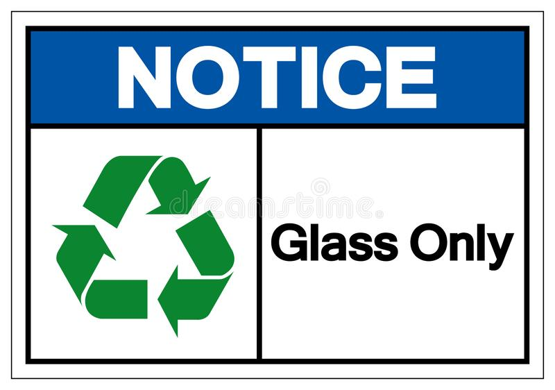 Notice Glass Only Symbol Sign ,Vector Illustration, Isolate On White Background Label .EPS10 vector illustration