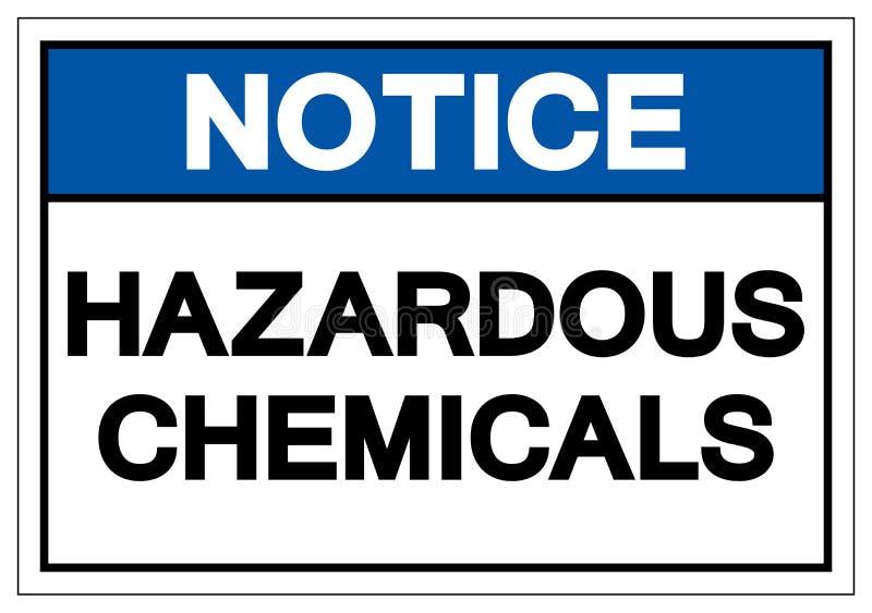 Notice Hazardous Chemicals Symbol Sign, Vector Illustration, Isolate On White Background Label. EPS10 royalty free illustration