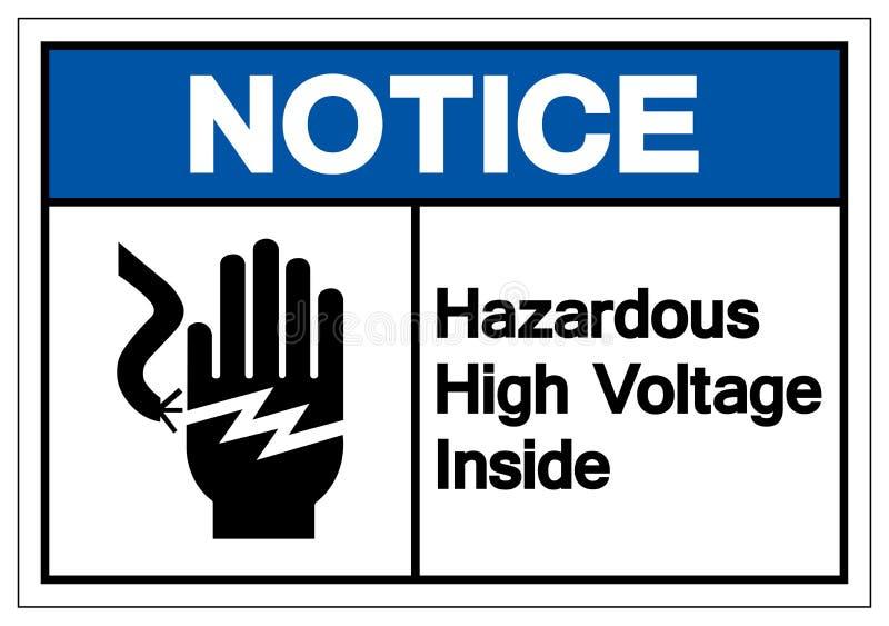Notice Hazardous High Voltage Inside Symbol Sign, Vector Illustration, Isolate On White Background Label .EPS10 royalty free illustration