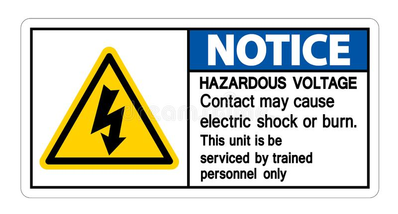 Notice Hazardous Voltage Contact May Cause Electric Shock Or Burn Sign Isolate On White Background,Vector Illustration. Safety dangerous high electricity stock illustration