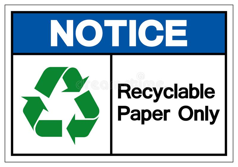 Notice Recyclable Paper Only Symbol Sign, Vector Illustration, Isolated On White Background Label .EPS10 stock illustration