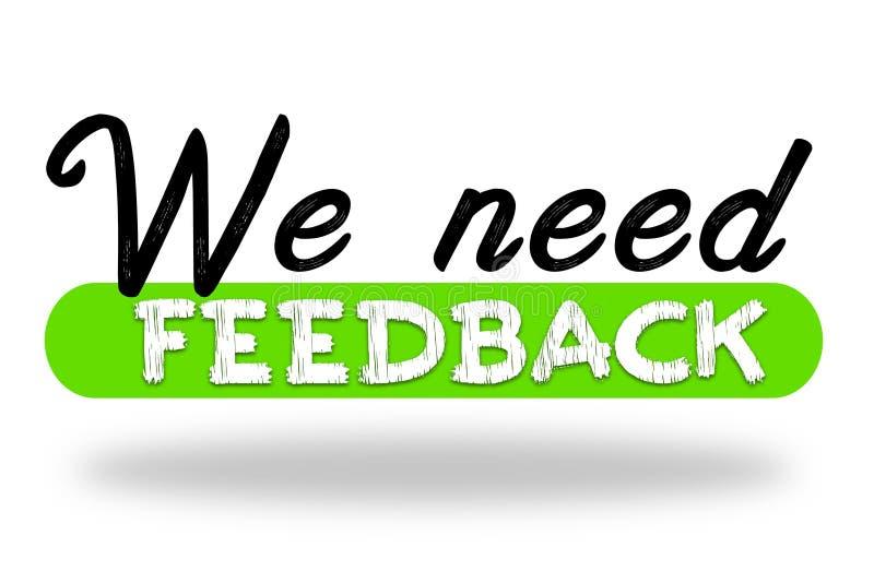 Nous avons besoin de retour - satisfaction du client illustration libre de droits