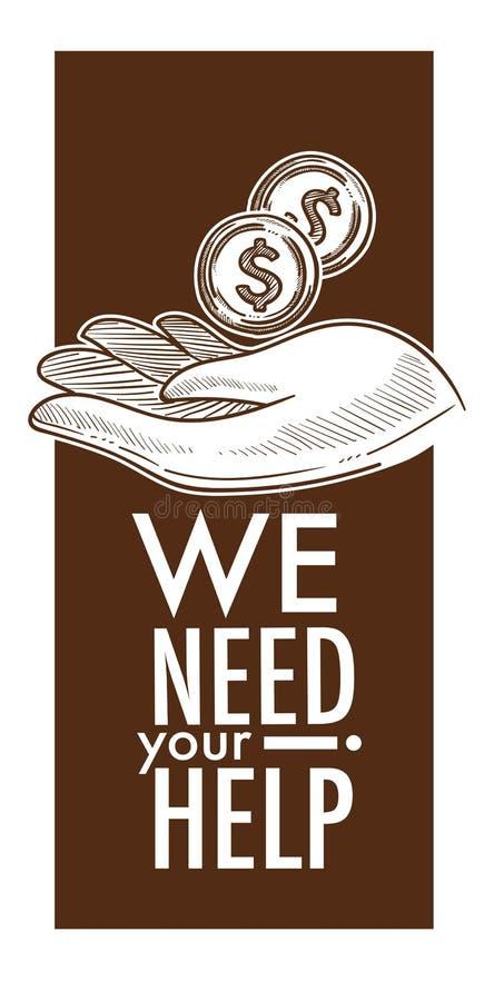 Nous avons besoin de votre affiche d'aide, de charité et de donation illustration libre de droits