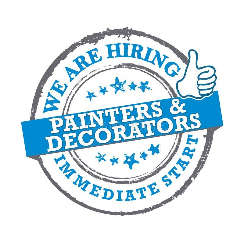 Nous engageons des peintres et des décorateurs - emboutissez/label pour la copie illustration stock