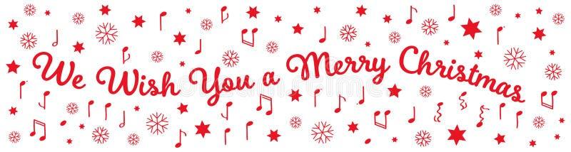 Nous te souhaitons un Joyeux Noël, une bannière, des lettres rouges, des étoiles, des notes et des flocons de neige illustration de vecteur