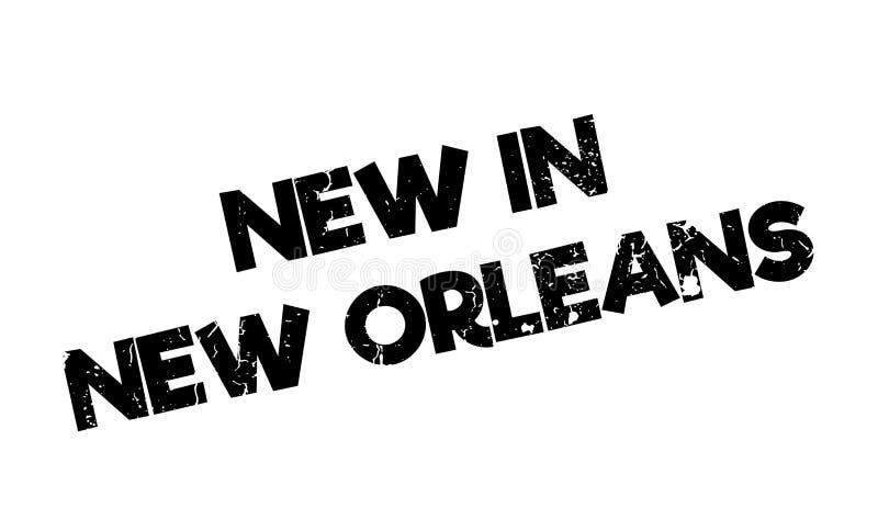 Nouveau dans le tampon en caoutchouc de la Nouvelle-Orléans illustration stock