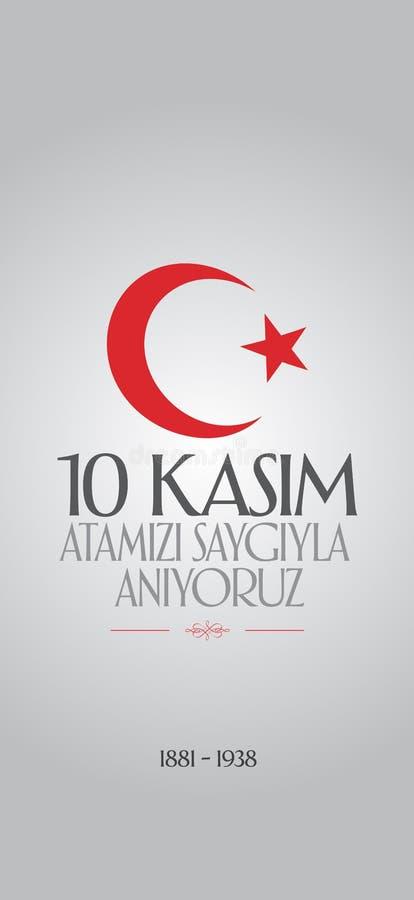 10 November, Mustafa Kemal Ataturk Death Day anniversary. Memorial day of Ataturk. Billboard Design. 10 November, Mustafa Kemal Ataturk Death Day anniversary stock illustration