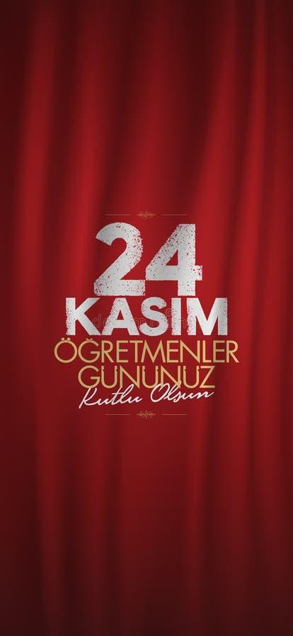 24. November türkische Lehrer Tag, Anschlagtafel-Entwurf Türkisch: Am 24. November der Tag der glücklichen Lehrer TR: 24 Kasim Og lizenzfreie abbildung