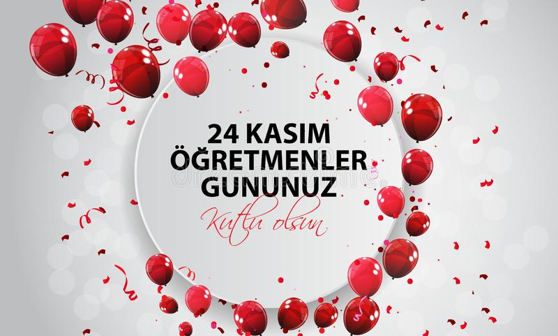 November 24th Turkish Teachers Day,Turkish November 24, Happy Teachers Day. 24 Kasim Ogretmenler Gununuz Kutlu Olsun royalty free illustration