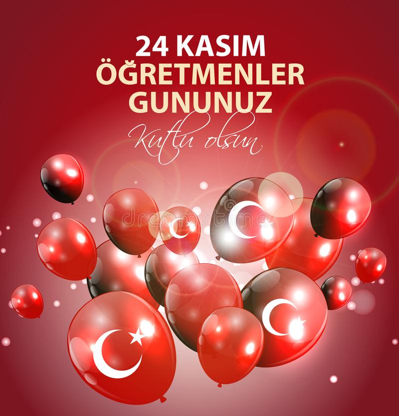 November 24th Turkish Teachers Day,Turkish November 24, Happy Teachers Day. 24 Kasim Ogretmenler Gununuz Kutlu Olsun vector illustration