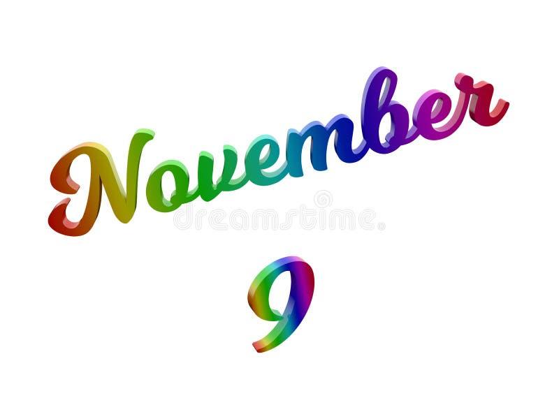 9 novembre data del calendario di mese, 3D calligrafico ha reso l'illustrazione del testo colorata con la pendenza dell'arcobalen illustrazione di stock