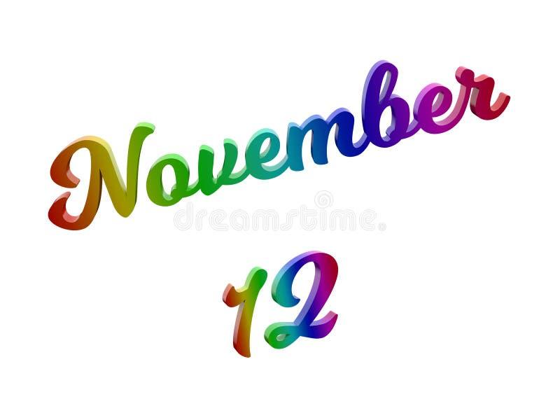 12 novembre data del calendario di mese, 3D calligrafico ha reso l'illustrazione del testo colorata con la pendenza dell'arcobale illustrazione di stock