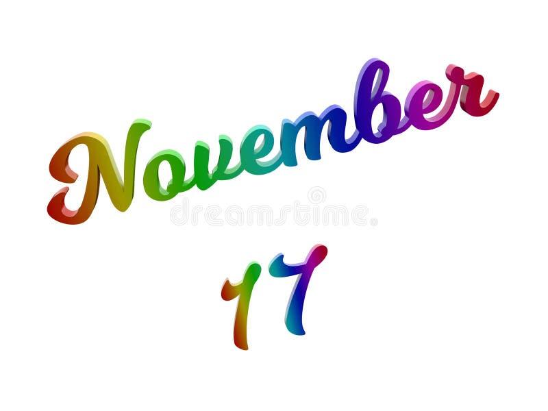 17 novembre data del calendario di mese, 3D calligrafico ha reso l'illustrazione del testo colorata con la pendenza dell'arcobale illustrazione di stock