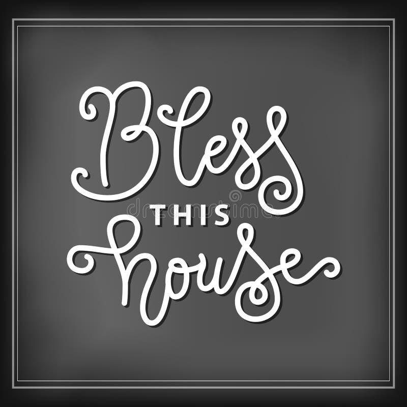 Nowożytny kaligrafii literowanie Błogosławię ten dom w biel kredzie w mono kreskowym stylu na blackboard tle royalty ilustracja